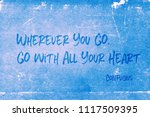 wherever you go  go with all...   Shutterstock . vector #1117509395