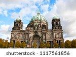 berliner dom  berlin cathedral  ... | Shutterstock . vector #1117561856