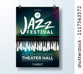 jazz music festival flyer... | Shutterstock .eps vector #1117563572