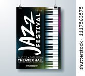 jazz music festival flyer... | Shutterstock .eps vector #1117563575