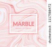 liquid marble texture design.... | Shutterstock .eps vector #1117588472