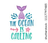 the ocean is calling.... | Shutterstock .eps vector #1117797485