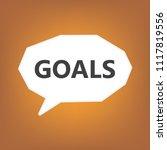 goals written on speech bubble  ... | Shutterstock .eps vector #1117819556