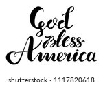god bless america hand drawn... | Shutterstock .eps vector #1117820618