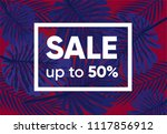summer sale banner with exotic...   Shutterstock .eps vector #1117856912
