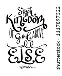 hand lettered seek the kingdom... | Shutterstock .eps vector #1117897322