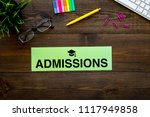 college admission concept. word ... | Shutterstock . vector #1117949858