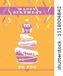 happy owl birthday card design. ... | Shutterstock .eps vector #1118004842