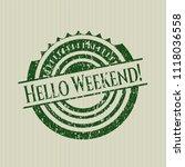 green hello weekend rubber... | Shutterstock .eps vector #1118036558