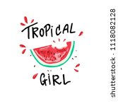 tropical girl slogan ... | Shutterstock .eps vector #1118082128
