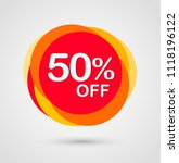 50  off discount sticker.... | Shutterstock .eps vector #1118196122