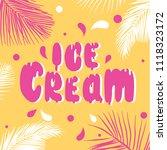 ice cream   hand labeling... | Shutterstock .eps vector #1118323172
