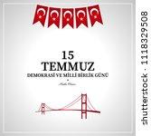 15 temmuz demokrasi ve milli... | Shutterstock .eps vector #1118329508