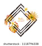 autumn tropical leaves  exotic... | Shutterstock . vector #1118796338