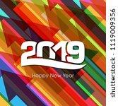 happy new year 2019 text design ... | Shutterstock .eps vector #1119009356