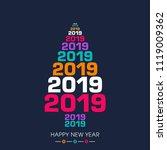 happy new year 2019 text design ... | Shutterstock .eps vector #1119009362
