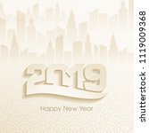 happy new year 2019 text design ... | Shutterstock .eps vector #1119009368