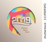 happy new year 2019 text design ... | Shutterstock .eps vector #1119009392