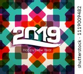 happy new year 2019 text design ... | Shutterstock .eps vector #1119009482