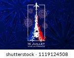 '14 juillet   vive la france'... | Shutterstock .eps vector #1119124508