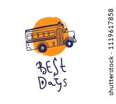 welcome back to school with bus ... | Shutterstock .eps vector #1119617858