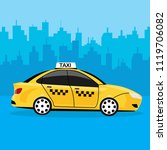 yellow taxi car isolated on... | Shutterstock .eps vector #1119706082