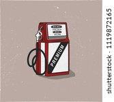 vintage gas station pump...   Shutterstock .eps vector #1119872165