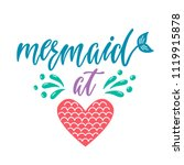 mermaid at heart. inspirational ... | Shutterstock .eps vector #1119915878