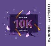 10k followers thank you post... | Shutterstock .eps vector #1119955655