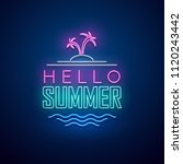 hello summer neon sign. vector... | Shutterstock .eps vector #1120243442