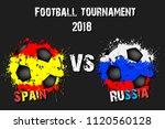 soccer game spain vs russia.... | Shutterstock .eps vector #1120560128