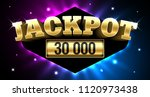 jackpot  gambling casino money... | Shutterstock .eps vector #1120973438