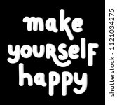 hand lettered make yourself... | Shutterstock .eps vector #1121034275