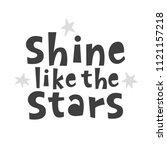 shine like the stars.... | Shutterstock .eps vector #1121157218