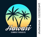 hawaii typography for t shirt... | Shutterstock .eps vector #1121321645