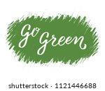 handwritten motivational phrase ... | Shutterstock .eps vector #1121446688