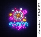 casino night neon logo vector.... | Shutterstock .eps vector #1121491172