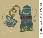 a coffee pot and a cup in a... | Shutterstock .eps vector #1121497148