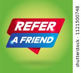 refer a friend arrow tag sign. | Shutterstock .eps vector #1121500748