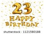 raster copy happy birthday 23rd ... | Shutterstock . vector #1121580188