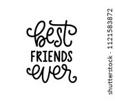 best friends ever  hand... | Shutterstock .eps vector #1121583872