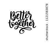Better Together  Hand Lettering....