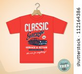 Vintage Graphic T-shirt design - Classic Garage - Vector EPS10. Grunge effects can be easily removed for a cleaner look.