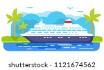 cruise ship.summer marine... | Shutterstock .eps vector #1121674562