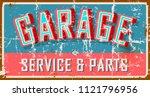 vintage garage sign  vector... | Shutterstock .eps vector #1121796956