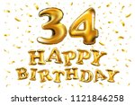 raster copy happy birthday 34th ... | Shutterstock . vector #1121846258