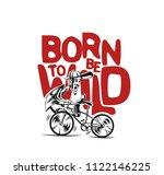 born to be wild  cartoon male...   Shutterstock .eps vector #1122146225