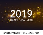 happy new year 2019 with gold... | Shutterstock .eps vector #1122233705