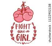 fight like a girl. vector... | Shutterstock .eps vector #1122902138