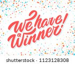 we have a winner  vector banner.... | Shutterstock .eps vector #1123128308